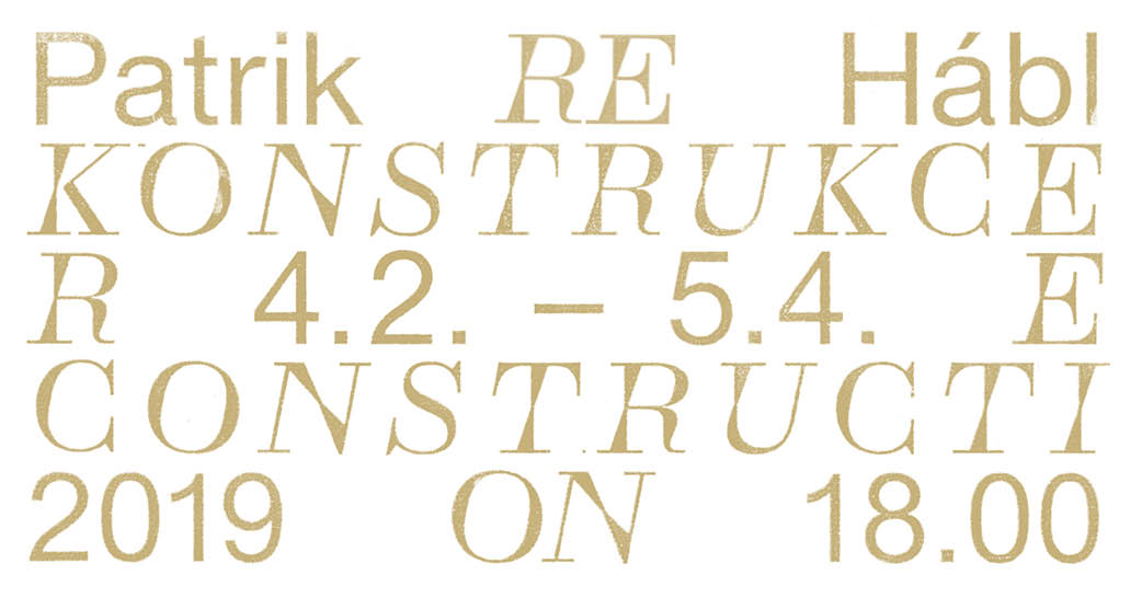 Patrik Hábl – RE:CONSTRUCTION