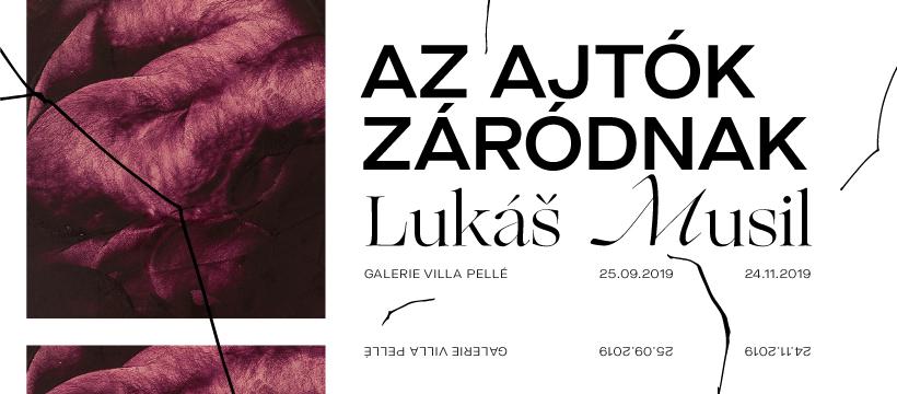 Lukáš Musil – Azajtókzáródnak!