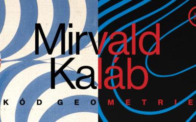 KÓD GEOMETRIE – Mirvald & Kaláb