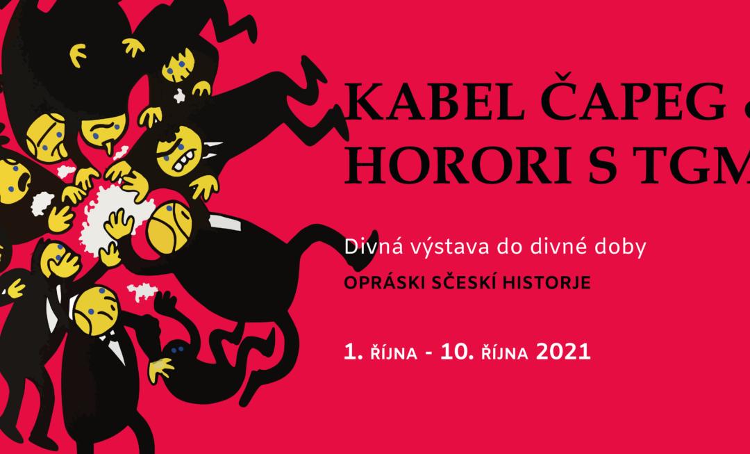 OPRÁSKI SČESKÍ  HISTORJE  KABEL ČAPEG & HORORI STGM